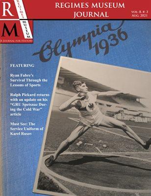 Regimes Museum Journal, Volume 8, Issue 3