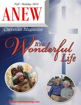 ANEW Christian Magazine Fall / Holiday 2014 Issue