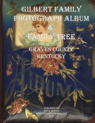 GILBERT FAMILY PHOTOGRAPH ALBUM & FAMILY TREE