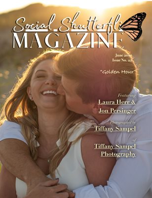 Issue No. 22 - Golden Hour - Social Shutterfli Magazine