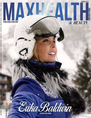 MAXHEALTH Magazine -  ERIKA BALDWIN - Issue #5 - March/2020