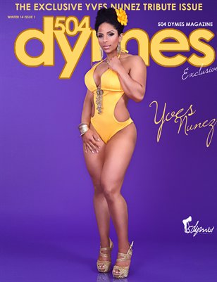 504Dymes Exclusive Yves Nunez Tribute Issue