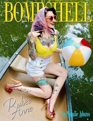 BOMBSHELL Magazine July 2021 - Miss Rubee Anne Cover