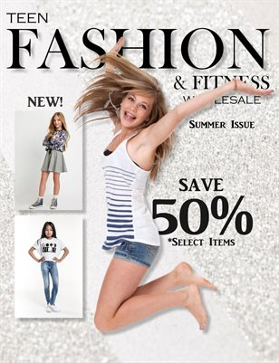 Teen Fashion & Fitness - Summer Issue - *Approved Vendors Only