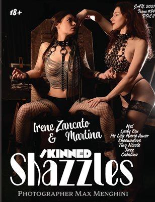 Shazzles Skinned Issue #84 VOL 2 Cover Models Irene Zancato & Martina.