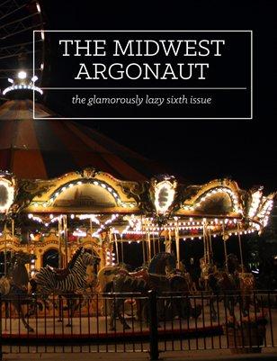 The Midwest Argonaut vol. 6