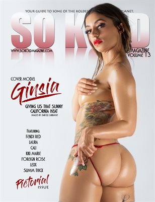 SO KOLD MAGAZINE 13 (COVER MODEL - GINSIA)
