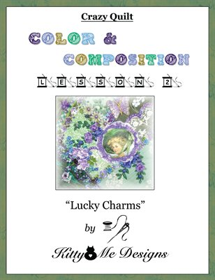 Crazy Quilt: Color and Composition - Lesson 2