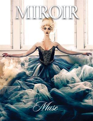 MIROIR MAGAZINE • Muse • Kirsten Miccoli