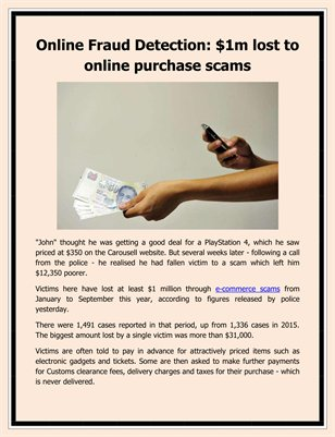 Online Fraud Detection: $1m lost to online purchase scams