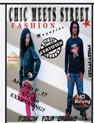 Chic Meets Street Fashion magazine (kids and teens)ISSUE2