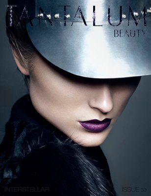 "Tantalum Magazine Issue 33 ""Beauty Edition"" // May 2014"