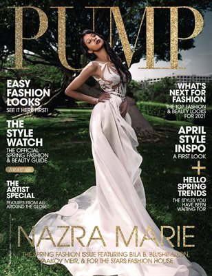PUMP Magazine | The Ultimate Fashion and Beauty Edition | Vol.3 | April 2021