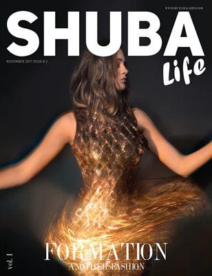 SHUBA LIFE 2017 #3 Vol. 1 - FORMATION