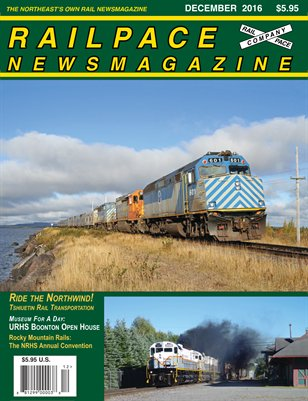 December 2016 Railpace Newsmagazine