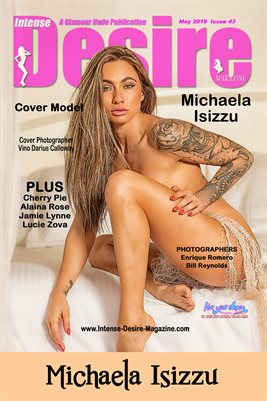 INTENSE DESIRE MAGAZINE COVER POSTER - Cover Model Michaela Isizzu - May 2019