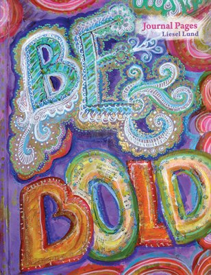 BE BOLD Art Journaling Zine