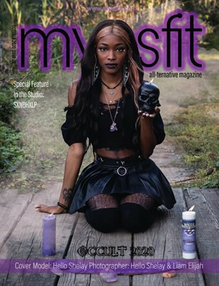 MYSSFIT ALL-TERNATIVE MAGAZINE | OCTOBER 2020 OCCULT