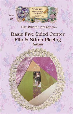 Project Digest #6 Piecing Five Sided Method