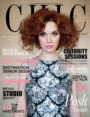 CHIC Magazine | Issue 5 | The Posh Issue