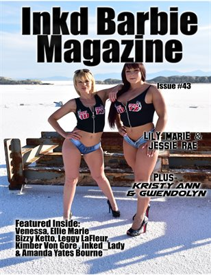 Inkd Barbie Magazine Issue #43 Lily Marie & Jessie Rae