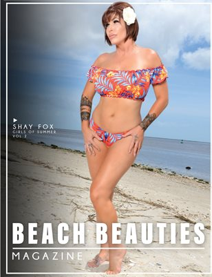 "Beach Beauties Magazine 2019 ""Girls of Summer"" Edition Vol. 2 with Shay Fox"
