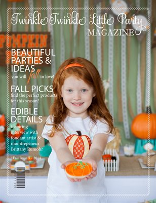 Twinkle Twinkle Little Party Fall Issue 5 - 2014