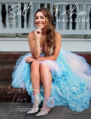 Salt Fashion Magazine Issue 11 May 2021.