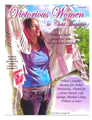 Victorious Women in Christ Magazine (Spring 2017)