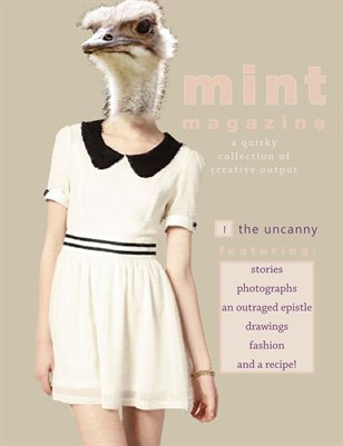 Mint Issue 1: The Uncanny