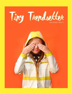 Tiny Trendsetter Magazine - Issue 1 (SS/15)