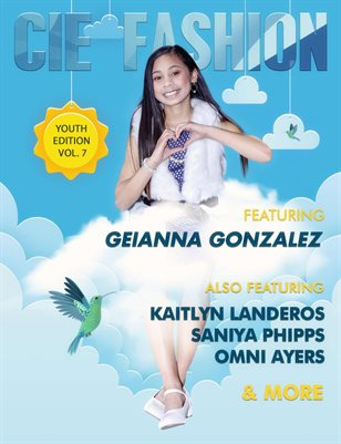 CIE Fashion Magazine Youth Edition Vol.7 Feat: Geianna Gonzalez