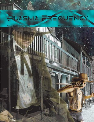 Plasma Frequency Magazine Issue 5: April/May 2013