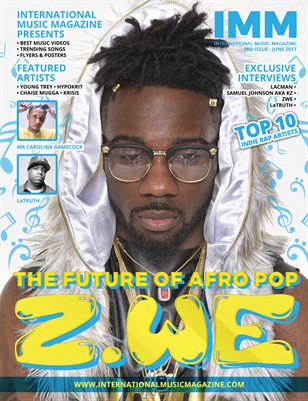 International Music Magazine - 3rd Issue -The Future Of Afro Pop