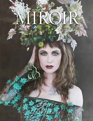 MIROIR MAGAZINE • Forces of Nature • Nina Pak