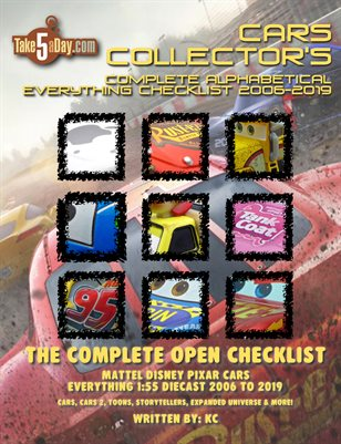 Mattel Disney Pixar Diecast CARS: The Complete Everything CARS Open Checklist 2006-2019
