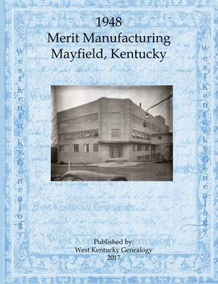 VOL.1 1948 MERIT MANUFACTURING, MAYFIELD, KENTUCKY