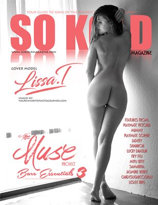 SO KOLD MAGAZINE - THE MUSE PROJECT 3 ~ COVER MODEL: COVER MODEL~ LISSA T