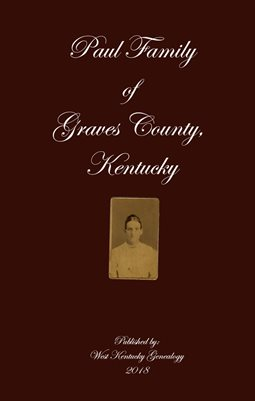 PAUL FAMILY OF GRAVES COUNTY, KENTUCKY