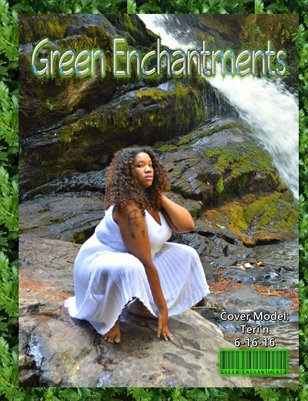 Green Enchantments 6-16-16