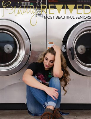 Beauty Revived H.S. Senior Magazine 2016