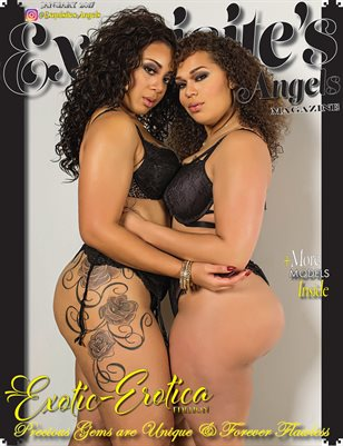 Exquisite's Angels Introductory Erotic-Erotica Edition #Lele Lux & Tae'ler Made