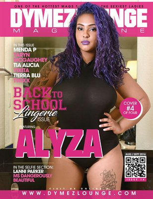 DYMEZLOUNGE MAGAZINE Volume 14 Aug / Sept 2016 Cover 4