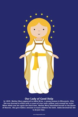 Happy Saints Our Lady of Good Help Poster