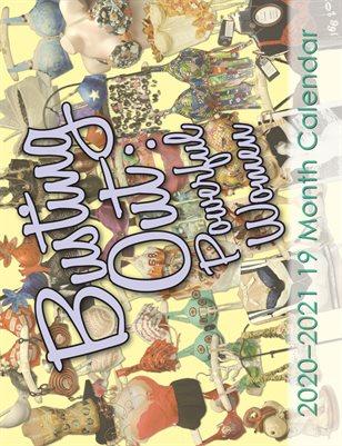 Busting Out: Powerful Women 2020-2021, 19-month, Art Bra Calendar
