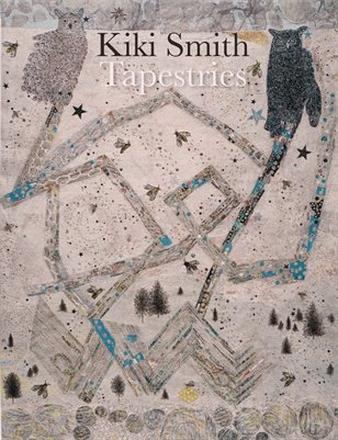 Kiki Smith: Tapestries