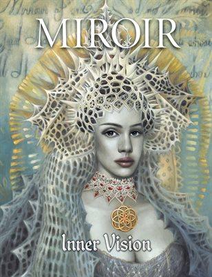 MIROIR MAGAZINE • Inner Vision • Camille Dela Rosa