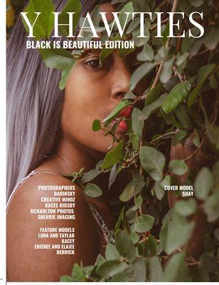 Yhawties: Black is Beautiful