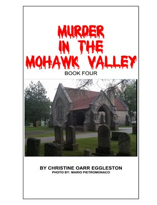 Murder in the Mohawk Valley Book Four