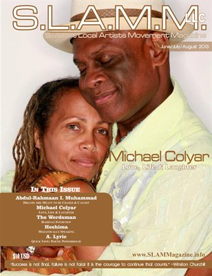 S.L.A.M.M. - Support Local Artists Movement Magazine - Summer 2013 (Michael Colyar Cover)